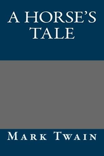Read Online A Horse's Tale PDF