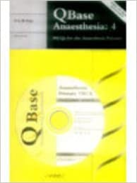 QBase Anaesthesia: Volume 4, MCQs for the Anaesthesia Primary (Vol 4)