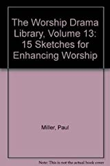 Worship Drama Library, The  Vol. 13 Paperback