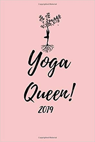 Yoga Queen 2019: Week to View Daily Personal Diary Planner