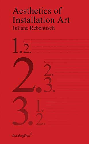 Aesthetics of Installation Art (Sternberg Press)