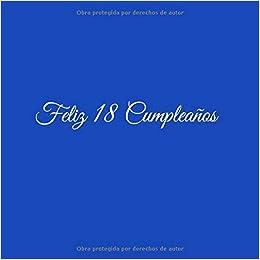 Feliz 18 cumpleaños: Libro De Visitas 18 Años Feliz ...