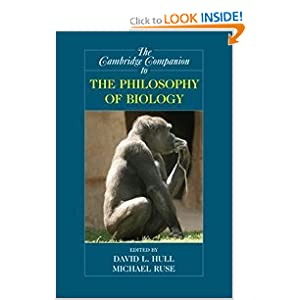 The Cambridge Companion to the Philosophy of Biology David L. Hull, Michael Ruse