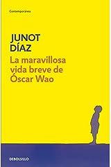 La maravillosa vida breve de Óscar Wao (Contemporánea) (Spanish Edition) Paperback