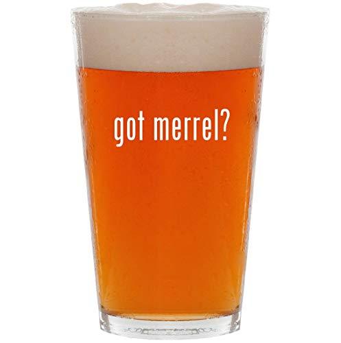 got merrel? - 16oz All Purpose Pint Beer Glass ()