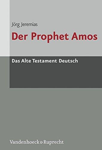 Das Alte Testament Deutsch (ATD), Tlbd.24/2, Der Prophet Amos