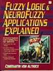 img - for Fuzzy Logic and Neuro Fuzzy Applications Explained (Bk/Disk) by Von Altrock Constantin (1995-04-17) Textbook Binding book / textbook / text book