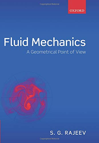 Fluid Mechanics: A Geometrical Point of View por S. G. Rajeev