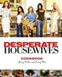 The Desperate Housewives Cookbook, Christopher Styler, 1401302777