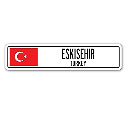 - Eskisehir, Turkey Street Sign Sticker 8'' Long Turk Flag City Country Road Wall Gift Sticker Sign - Sticker Graphic Sign - Will Stick to Any Smooth Surface