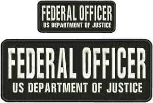 Federal Officer US DPT of Justice EMB Patch 4X10/&2X5 Hook ON Back BLK//White