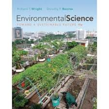 Environmental Science: Toward a Sustainable Future 11th (eleventh) edition (Environmental Science Toward A Sustainable Future 11th Edition)