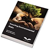 Insuring Environmental Risks, Davidson, Ken and Pennigstore, Werner, 0948691131