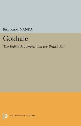 Read Online Gokhale: The Indian Moderates and the British Raj (Princeton Legacy Library) pdf epub