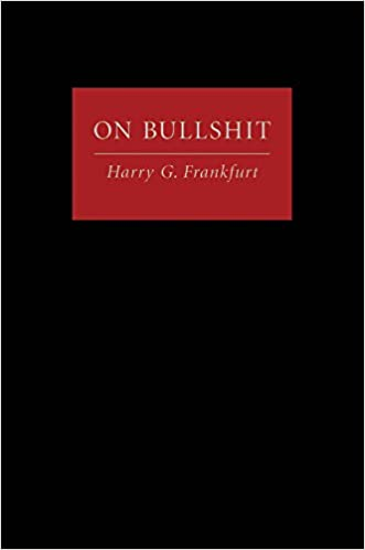 Image result for on bullshit by harry frankfurt