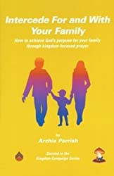 Intercede For and With Your Family