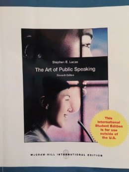 The Art of Public Speaking 11th Edition by Stephen E. Lucas (Paperback).pdf