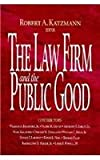 The Law Firm and the Public Good, Katzmann, Robert A., 0815748647