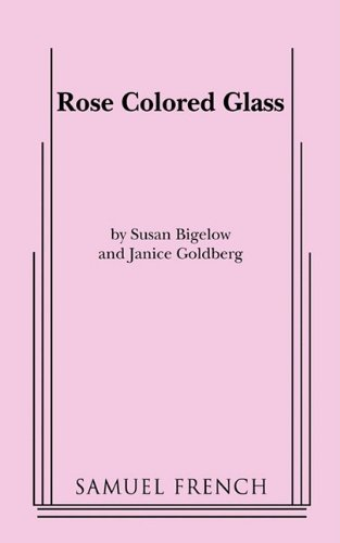 Rose Colored Glass (Glass Print Susan)