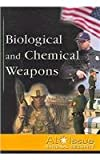 Biological and Chemical Weapons, Kallen, Stuart A., 0737727004