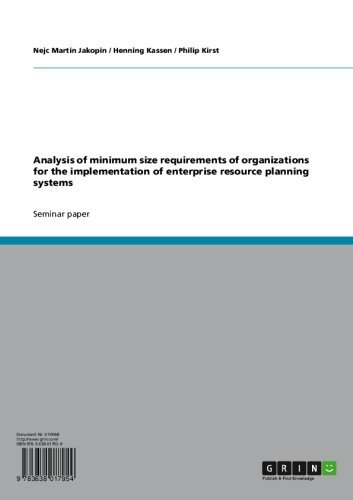 Analysis of minimum size requirements of organizations for the implementation of enterprise resource planning systems Pdf