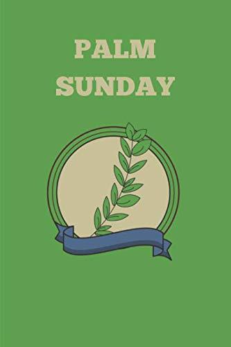 Palm Sunday: Novelty Christian Gifts - Lined Notebook Journal (6