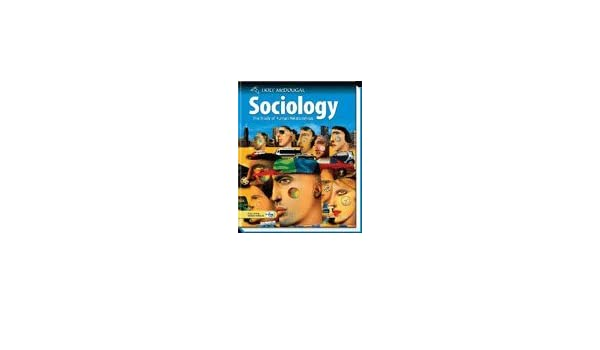 Holt mcdougal sociology the study of human relationships teachers holt mcdougal sociology the study of human relationships teachers edition w lerne thomas amazon books fandeluxe Image collections