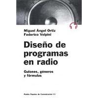 Diseno De Programas en Radio/ Design of Radio Programs: Guiones, Generos Y Formulas