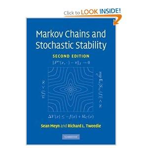 Markov Chains and Stochastic Stability (Cambridge Mathematical Library) Sean Meyn, Richard L. Tweedie and Peter W. Glynn