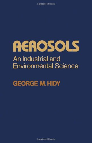 Aerosols: An Industrial and Environmental Science