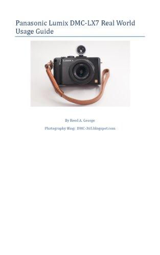 Panasonic Lumix DMC-LX7 Real World Usage Guide (Lx7 Camera Lumix)