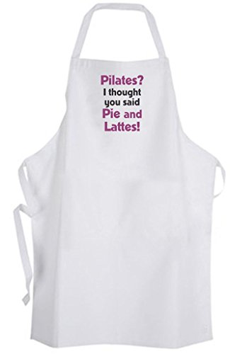 Pilates? I thought you said Pie and Lattes! Adult Size Apron - Funny Humor