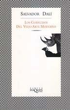 Descargar Libro Los Cornudos Del Viejo Arte Moderno Salvador Dalí