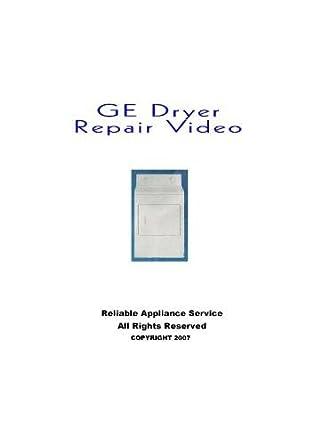 Amazon com: GE Dryer Repair Dvd: Technician: Robert J