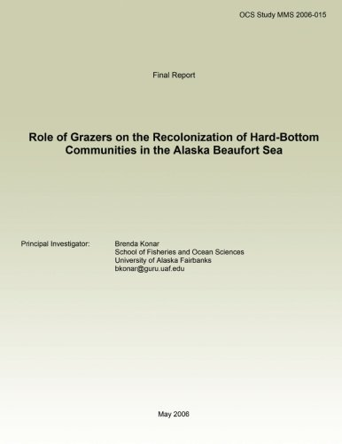 Download Role of Grazers on the Recolonization of Hard-Bottom Communities in the Alaska Beaufort Sea PDF