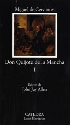 Don Quijote de la Mancha Volume I (Spanish Edition)
