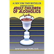 Adult Children of Alcoholics: Expanded Edition by Janet G. Woititz, Woititz