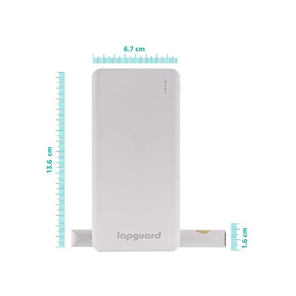 Lapguard 10000 mAh Lithium Polymer Power Bank LG514 (White) 2021 August 10000mAh Li-Polymer Battery: Lapguard Power Bank comes with high-density advanced Li-polymer batteries that makes it more durable and optimizes charging efficiency. It can charge 3000 mAh - 2 times, 4000 mAh - 1.5 times 10W Fast Charging: The new Lapguard Power Bank comes with 10W Fast Charging. It supports 5V/2.1A MAX charging outputs that ensures efficient and quick charging for your devices Classic Dual Port: Dual input ports (Micro-USB/USB-C) and Dual USB Output with smart charging - Lapguard Power Bank intelligently adjusts power output up to 10W to deliver fast and efficient charging for each connected device