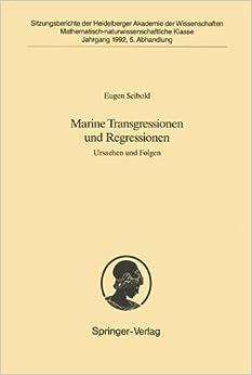 Marine Transgressionen und Regressionen: Ursachen und Folgen (Sitzungsberichte der Heidelberger Akademie der Wissenschaften) (German Edition)