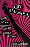 Cry Amandla! : South African Women and the Question of Power, Goodwin, June, 0841908990