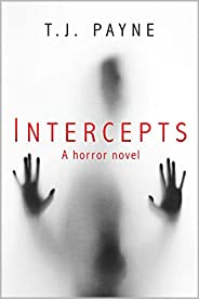Intercepts: a horror novel