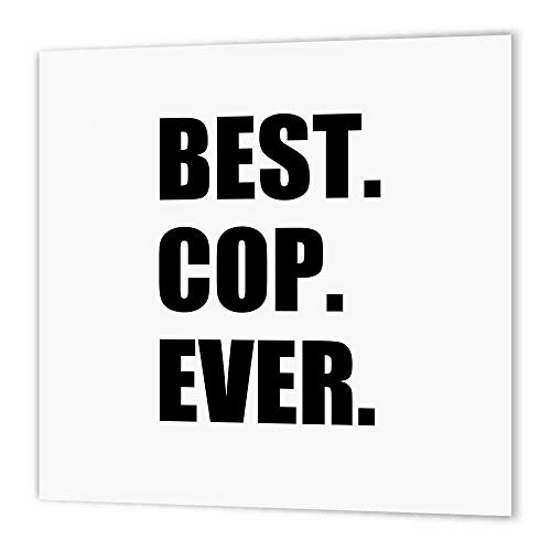 3dRose ht_179770_2 Best Cop Ever-Fun Text Gifts for Worlds Greatest Police  Officer-Iron on Heat Transfer Paper for White Material, 6 by 6-Inch
