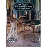 Jane Austen's Town and Country Style, Susan Watkins, 0847812324