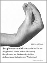 Bruno Munari - Supplemento Dizionario (English, French, German and Italian Edition)