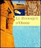 Le Zodiaque D'Osiris, Cauville, S., 906831971X