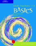 Adobe PageMaker 7.0 BASICS (Basics (Thompson Learning))