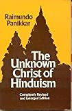 The Unknown Christ of Hinduism 9780883445235