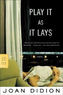 Play It as It Lays (05) by Didion, Joan [Paperback (Didion Play It As It Lays)