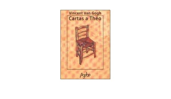 Cartas a Theo: Vincent Van Gogh: 9789871165391: Amazon.com ...