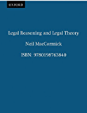Legal Reasoning and Legal Theory (Clarendon Law Series)